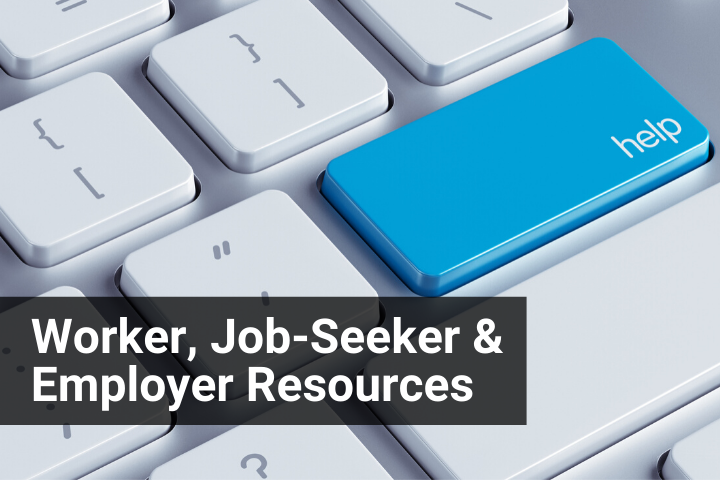 Worker, Job Seeker, and Employer Resources Image